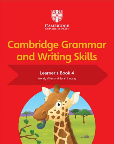 Cambridge Grammar and Writing Skills: Cambridge Grammar and Writing Skills Learner's Book 4 - Sarah Lindsay - 9781108730624