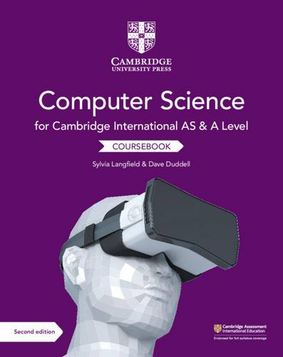 Cambridge International AS and A Level Computer Science Coursebook - Sylvia Langfield - 9781108733755