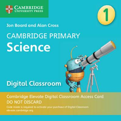 Cambridge Primary Science: Cambridge Primary Science Stage 1 Cambridge Elevate Digital Classroom Access Card (1 Year) - Jon Board - 9781108734042