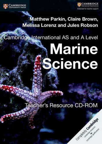 Cambridge International AS and A Level Marine Science Teacher's Resource CD-ROM - Claire Brown - 9781316643631