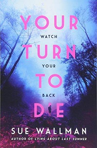 Your Turn to Die - Sue Wallman - 9781407181585