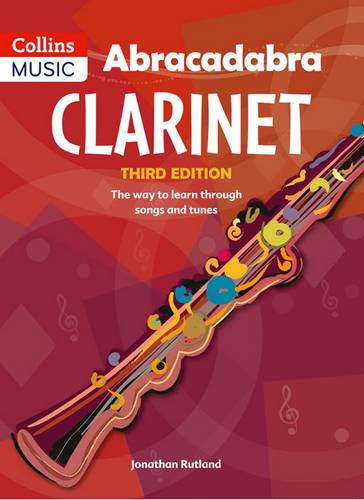 Abracadabra Woodwind - Abracadabra Clarinet (Pupil's book): The way to learn through songs and tunes - Jonathan Rutland - 9781408107652