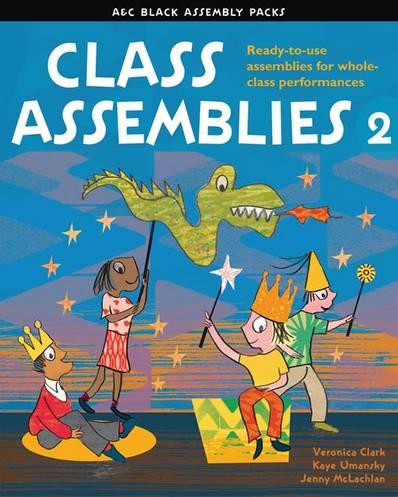 Assembly Packs - Class Assemblies 2 - Veronica Clark - 9781408124574