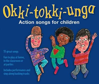 Songbooks - Okki-Tokki-Unga (triple CD pack): Action songs for children -  - 9781408129470