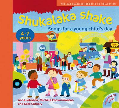 Songbooks - Shukalaka shake: Songs for a young child's day - Anne Johnson - 9781408146576