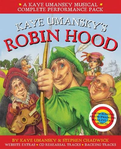 Collins Musicals - Kaye Umansky's Robin Hood: a bow-slinging