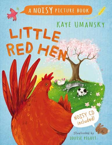 Noisy Picture Books - Little Red Hen: A Noisy Picture Book - Kaye Umansky - 9781408192405