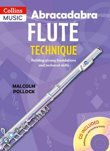 Abracadabra Woodwind - Abracadabra flute technique (Pupil's Book with CD) - Malcolm Pollock - 9781408193440