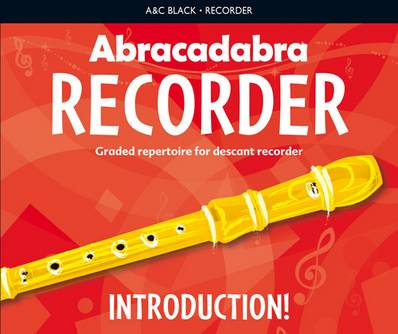 Abracadabra Recorder - Abracadabra Recorder Introduction: 31 graded songs and tunes - Roger Bush - 9781408194393