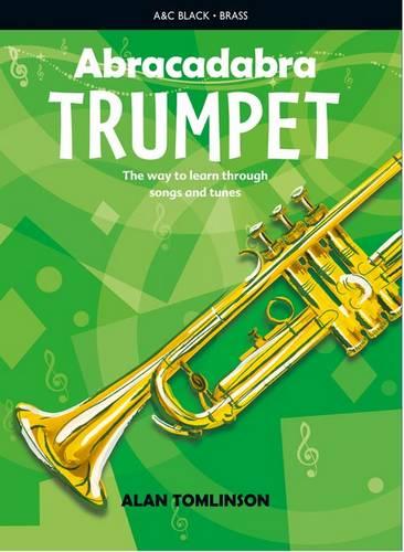 Abracadabra Brass - Abracadabra Trumpet (Pupil's Book): The way to learn through songs and tunes - Alan Tomlinson - 9781408194423