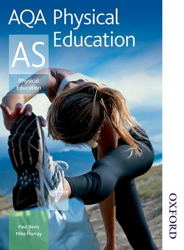 AQA Physical Education AS - Mike Murray - 9781408500156