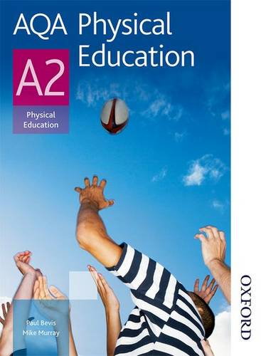 AQA Physical Education A2 - Michael Murray - 9781408500163