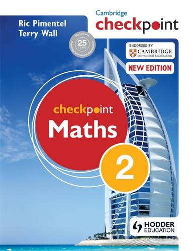 Cambridge Checkpoint Maths Student's Book 2 - Terry Wall - 9781444143973