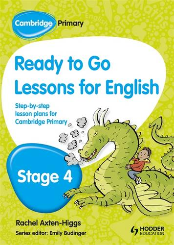 Cambridge Primary Ready to Go Lessons for English Stage 4 - Kay Hiatt - 9781444177077