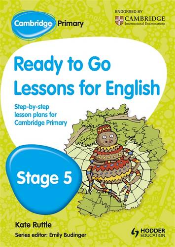 Cambridge Primary Ready to Go Lessons for English Stage 5 - Kay Hiatt - 9781444177084
