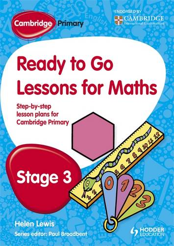 Cambridge Primary Ready to Go Lessons for Mathematics Stage 3 - Paul Broadbent - 9781444177589
