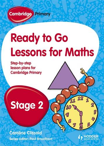 Cambridge Primary Ready to Go Lessons for Mathematics Stage 2 - Paul Broadbent - 9781444177596