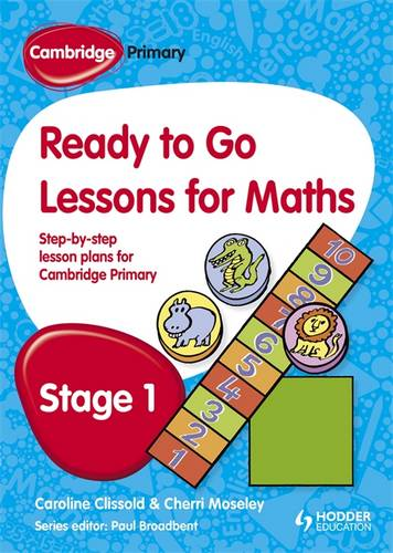 Cambridge Primary Ready to Go Lessons for Mathematics Stage 1 - Paul Broadbent - 9781444177602