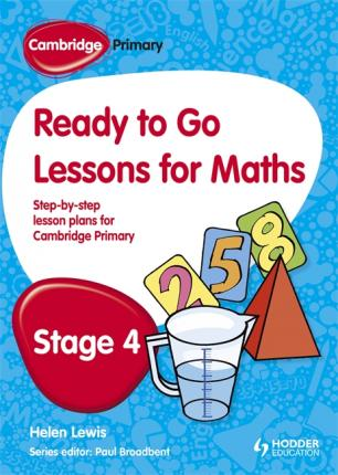 Cambridge Primary Ready to Go Lessons for Mathematics Stage 4 - Paul Broadbent - 9781444177619