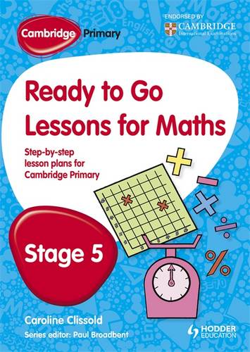 Cambridge Primary Ready to Go Lessons for Mathematics Stage 5 - Paul Broadbent - 9781444177626