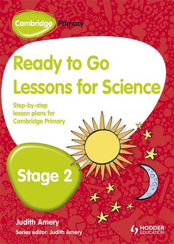 Cambridge Primary Ready to Go Lessons for Science Stage 2 - Judith Amery - 9781444177831