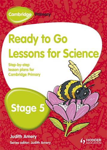 Cambridge Primary Ready to Go Lessons for Science Stage 5 - Judith Amery - 9781444177862
