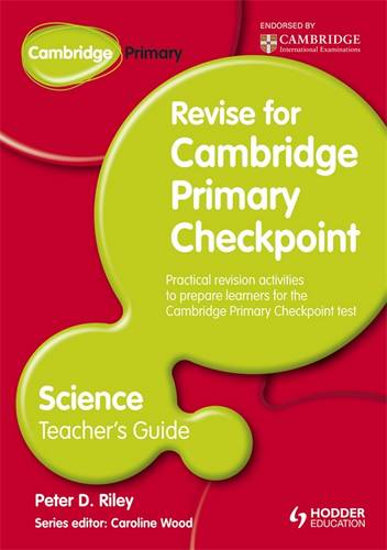 Cambridge Primary Revise for Primary Checkpoint Science Teacher's Guide - Peter Riley - 9781444178333