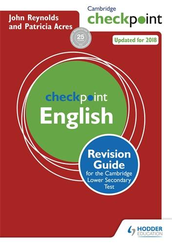 Cambridge Checkpoint English Revision Guide for the Cambridge Secondary 1 Test - John Reynolds - 9781444180725