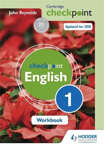 Cambridge Checkpoint English Workbook 1 - John Reynolds - 9781444184440