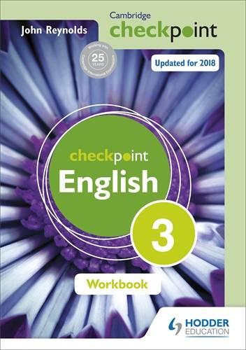 Cambridge Checkpoint English Workbook 3 - John Reynolds - 9781444184464
