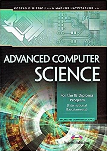 Advanced Computer Science: For the IB Diploma Program - Kostas Dimitriou - 9781471552335