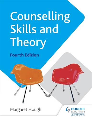 Counselling Skills and Theory 4th Edition - Margaret Hough - 9781471806452
