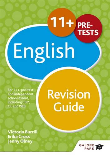 11+ English Revision Guide: For 11+