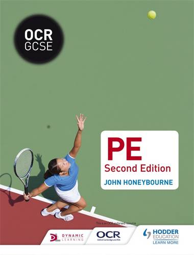 OCR GCSE (9-1) PE Second Edition - John Honeybourne - 9781471851728