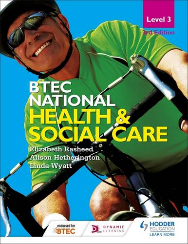BTEC National Level 3 Health and Social Care 3rd Edition - Elizabeth Rasheed - 9781471878596