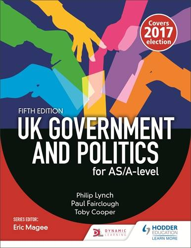 UK Government and Politics for AS/A-level (Fifth Edition) - Peter Fairclough - 9781471889233