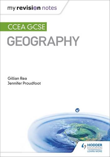 My Revision Notes: CCEA GCSE Geography - Gillian Rea - 9781471891694