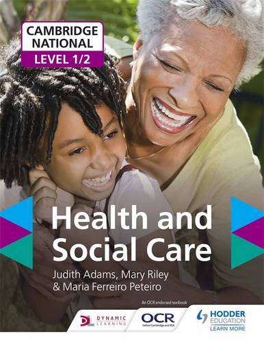 Cambridge National Level 1/2 Health and Social Care - Judith Adams - 9781471899744