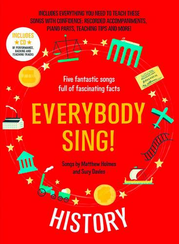 Everybody Sing! History: Five fantastic songs full of fascinating facts - Suzy Davies - 9781472920157