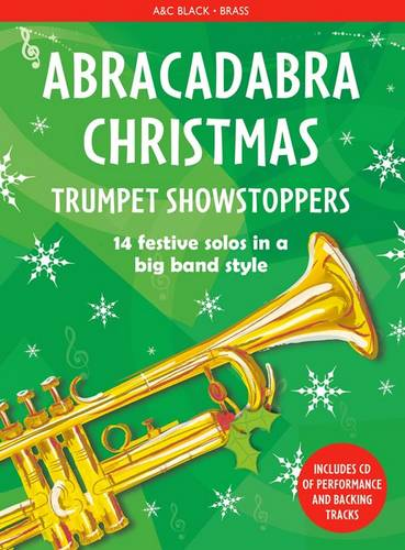 Abracadabra Brass - Abracadabra Christmas: Trumpet Showstoppers - Christopher Hussey - 9781472920522