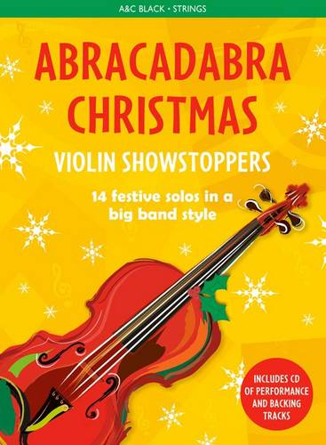 Abracadabra Strings - Abracadabra Christmas: Violin Showstoppers - Christopher Hussey - 9781472920546