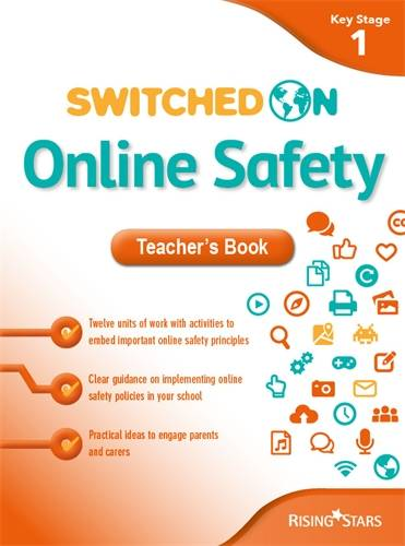 Switched on Online Safety Key Stage 1 - Tracy Broadbent - 9781510400368
