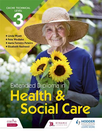 CACHE Technical Level 3 Extended Diploma in Health and Social Care - Maria Ferreiro Peteiro - 9781510403123