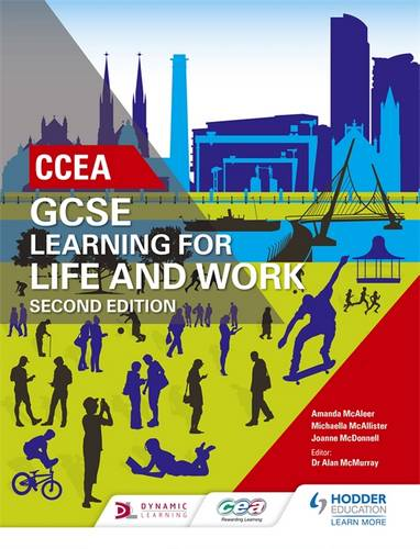 CCEA GCSE Learning for Life and Work Second Edition - Amanda Mcaleer - 9781510403376