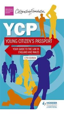 Young Citizen's Passport Seventeenth Edition - The Citizenship Foundation - 9781510405066