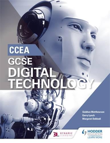 CCEA GCSE Digital Technology - Siobhan Matthewson - 9781510414969