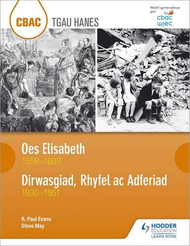 CBAC TGAU HANES Oes Elisabeth 1558-1603 a Dirwasgiad