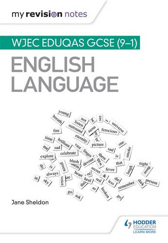 My Revision Notes: WJEC Eduqas GCSE (9-1) English Language - Jane Sheldon - 9781510417762