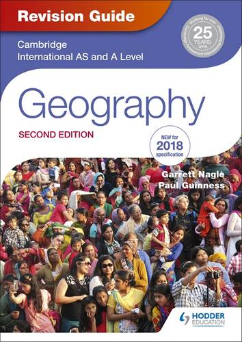 Cambridge International AS/A Level Geography Revision Guide 2nd edition - Garrett Nagle - 9781510418387