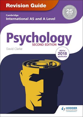 Cambridge International AS/A Level Psychology Revision Guide 2nd edition - David Clarke - 9781510418394